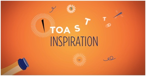 """A toast to inspiration"""